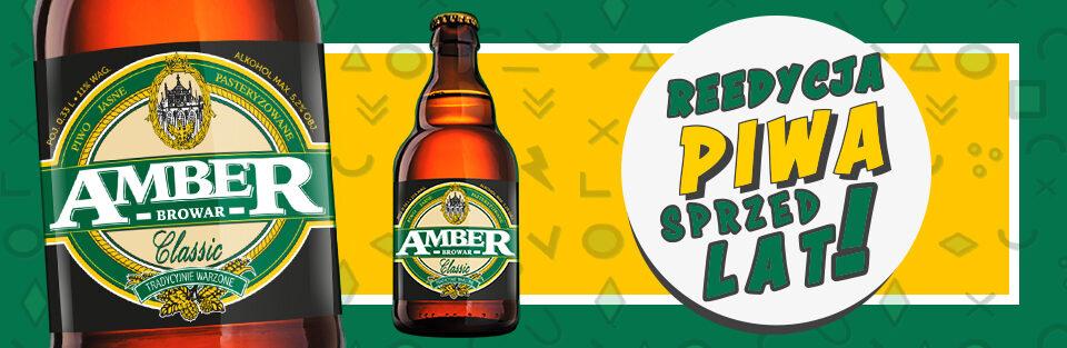 Reedycja Ambera Classic - piwa sprzed lat